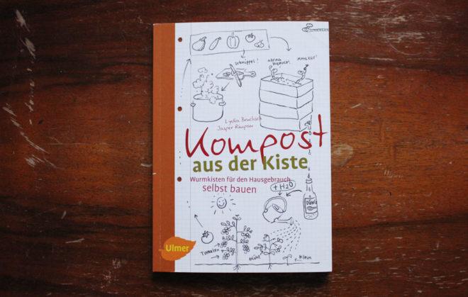 """Buch-Tipp """"Wurmkompost in der Kiste"""" von Brucksch/Rimpau"""